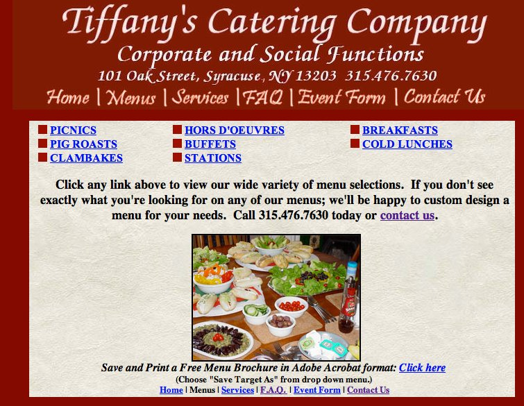 Tiffany Catering Company of Syracuse offers buffet lunch exactly like one we once provided in Melksham. Stolen picture on their web site
