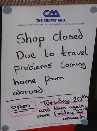 Shop closed due to volcanic ash