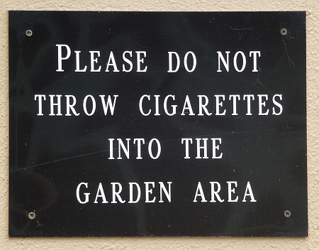 You may not throw fag ends away here